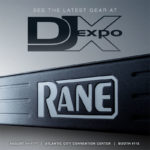 RANE DJ IS BATTLE-READY FOR DJ EXPO!